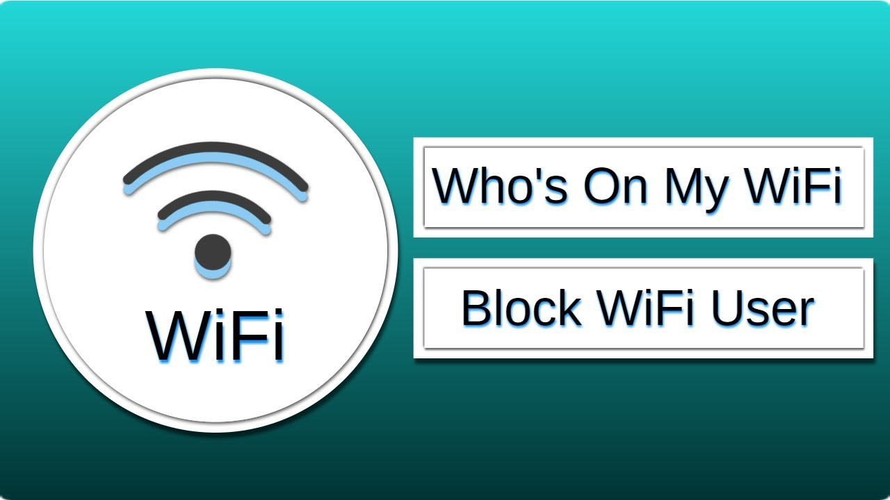 How to block someone from using WI-fi ?