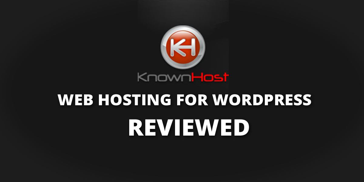 Knownhost Review: What Makes it the Best of the Best?